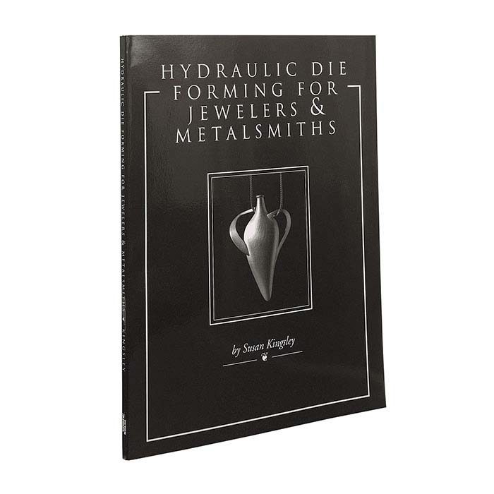 Hydraulic Die Forming for Jewelers & Metalsmiths, Book