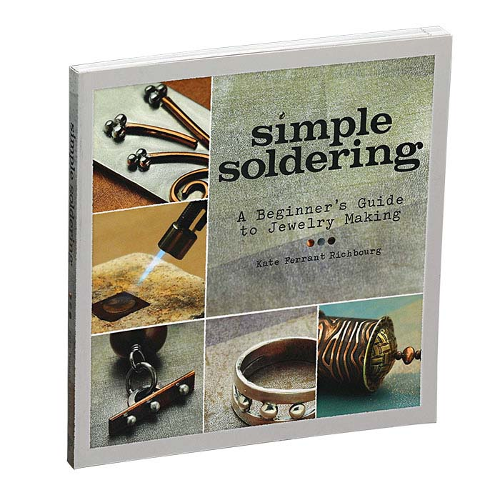 Simple Soldering: A Beginner's Guide to Jewelry Making, Book and DVD
