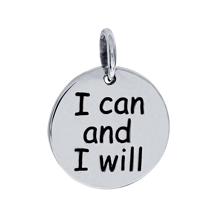 "Sterling Silver ""I can and I will"" Charm"